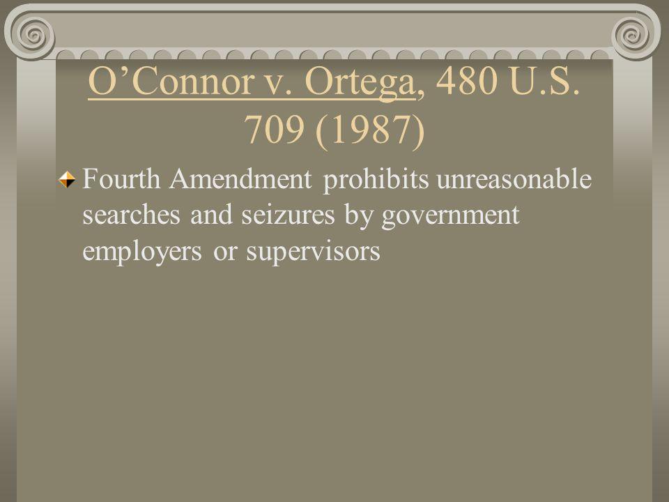 O'Connor v. Ortega, 480 U.S.