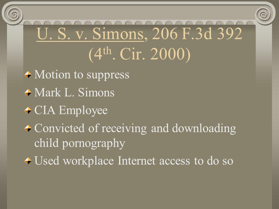 U. S. v. Simons, 206 F.3d 392 (4 th. Cir. 2000) Motion to suppress Mark L.