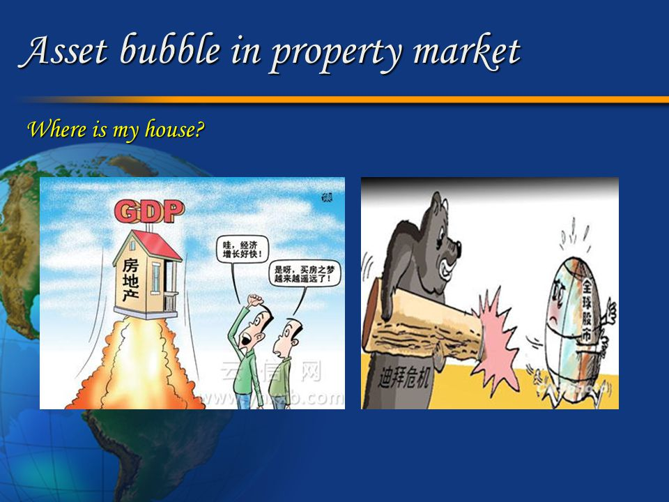 Asset bubble in property market Where is my house