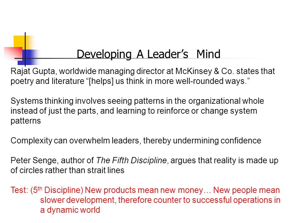 Developing A Leader's Mind Rajat Gupta, worldwide managing director at McKinsey & Co.