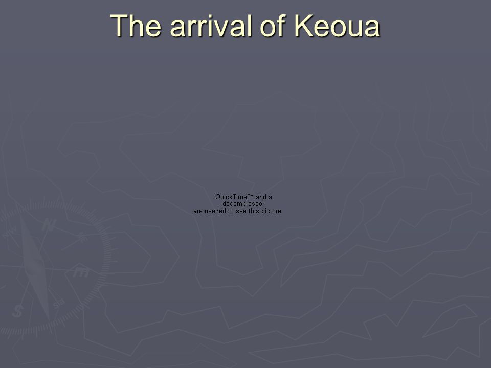 The arrival of Keoua