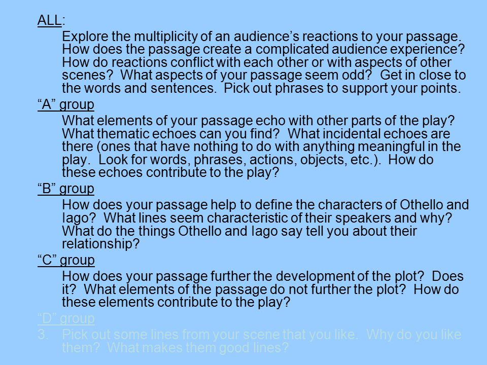 ALL: Explore the multiplicity of an audience's reactions to your passage.