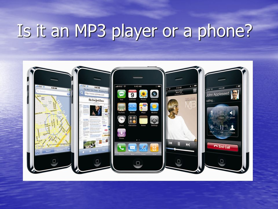 Is it an MP3 player or a phone?