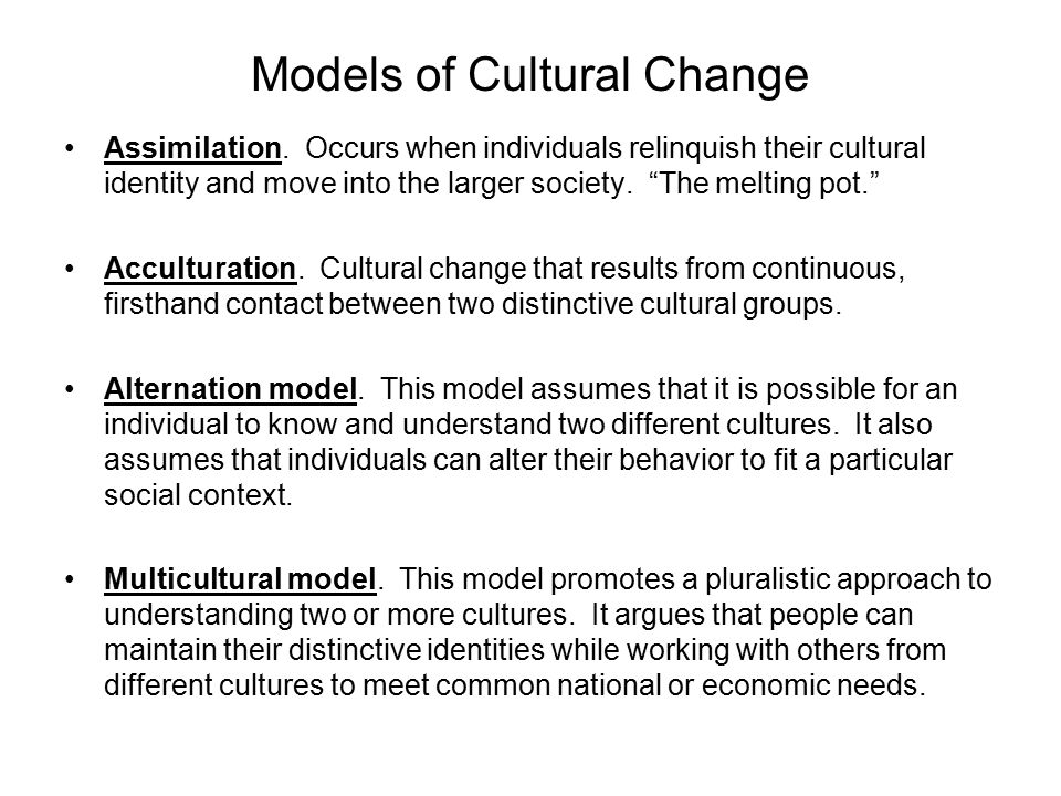 Models of Cultural Change Assimilation.