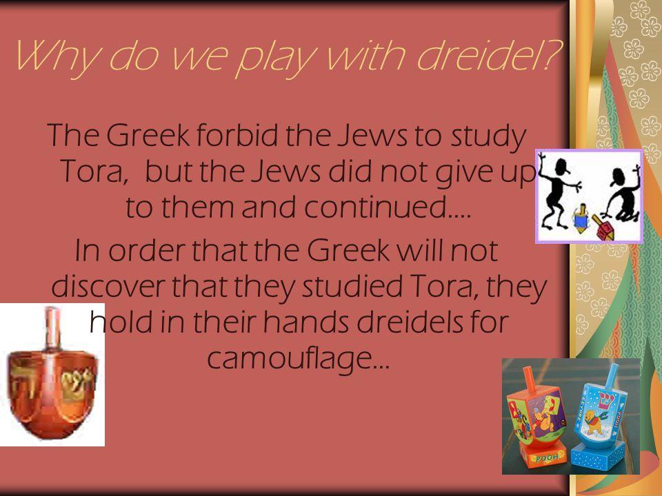 Why do we play with dreidel.