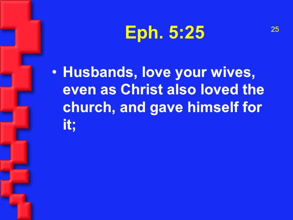 25 Eph.