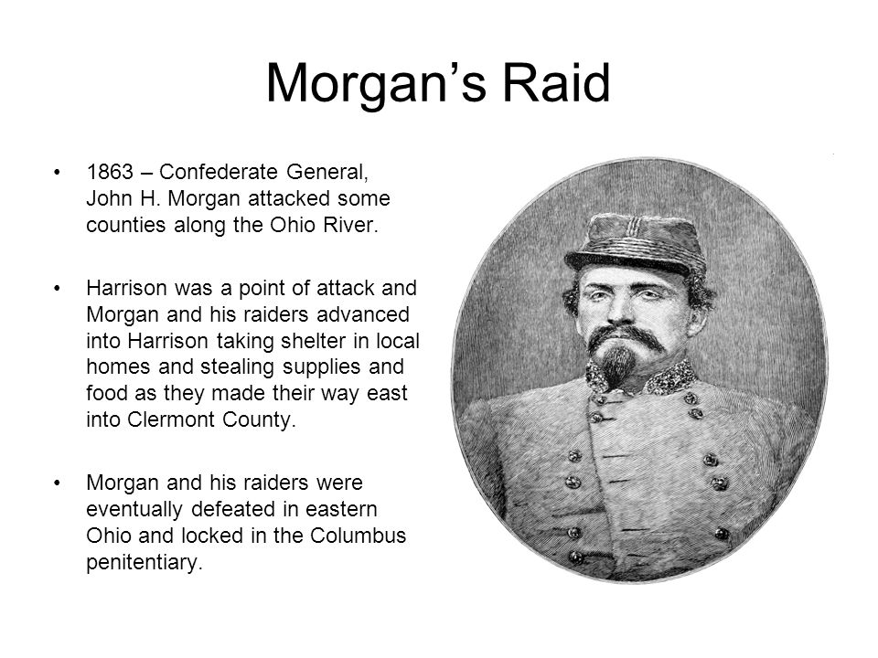 Morgan's Raid 1863 – Confederate General, John H.