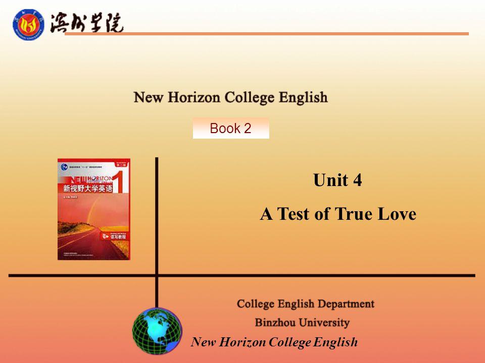 New Horizon College English Unit 4 A Test of True Love Book 2