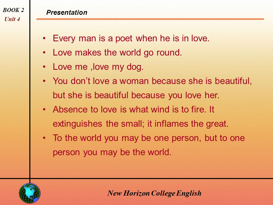 Presentation BOOK 2 Unit 4 New Horizon College English What do we know about love.