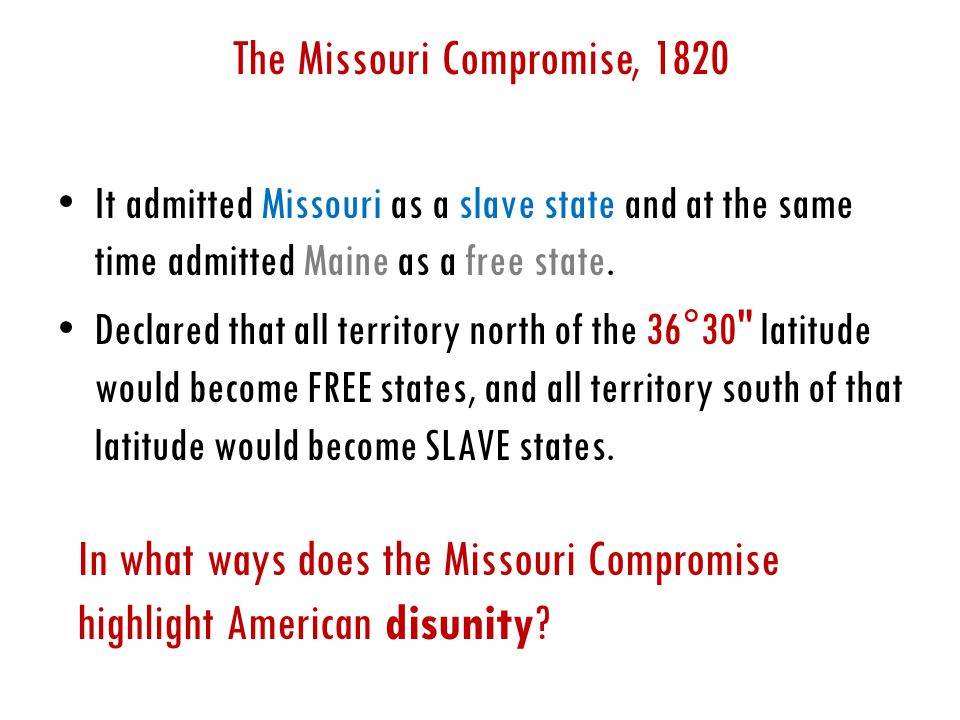It admitted Missouri as a slave state and at the same time admitted Maine as a free state.