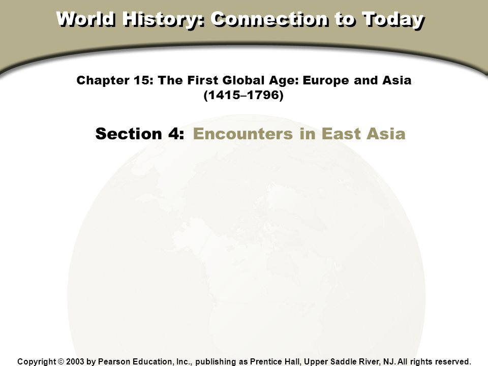 Chapter 15, Section Encounters in East Asia How was European trade with China affected by the Manchu conquest.