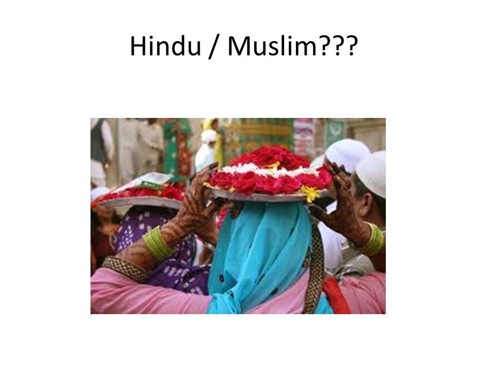 Hindu / Muslim