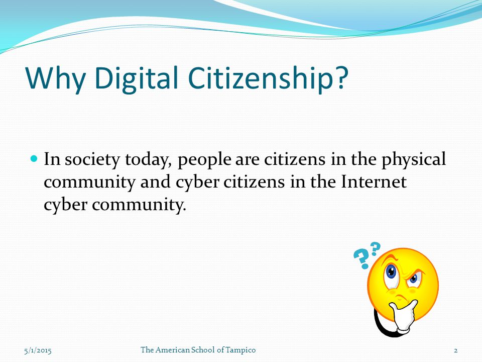 Why Digital Citizenship.