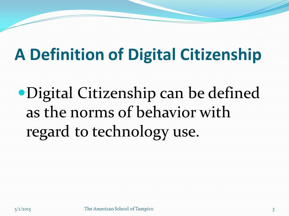 Remember: Digital behavior makes everyone a role model. 5/1/2015The American School of Tampico14