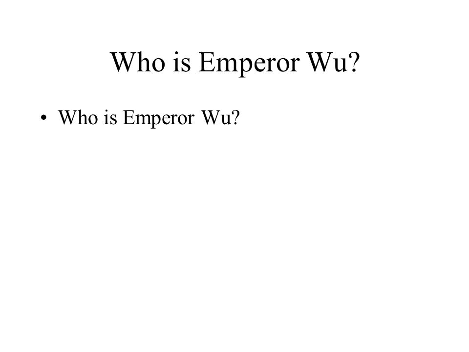 Who is Emperor Wu?