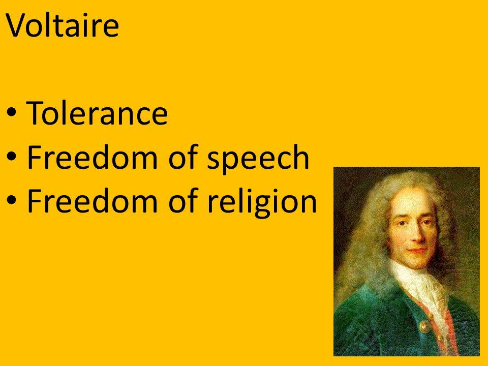 Voltaire Tolerance Freedom of speech Freedom of religion