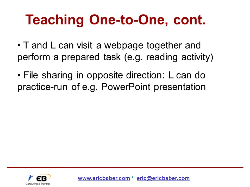 T and L can visit a webpage together and perform a prepared task (e.g.