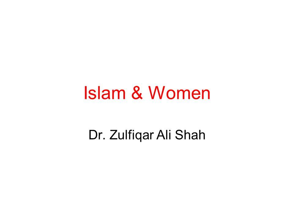 Islam & Women Dr. Zulfiqar Ali Shah