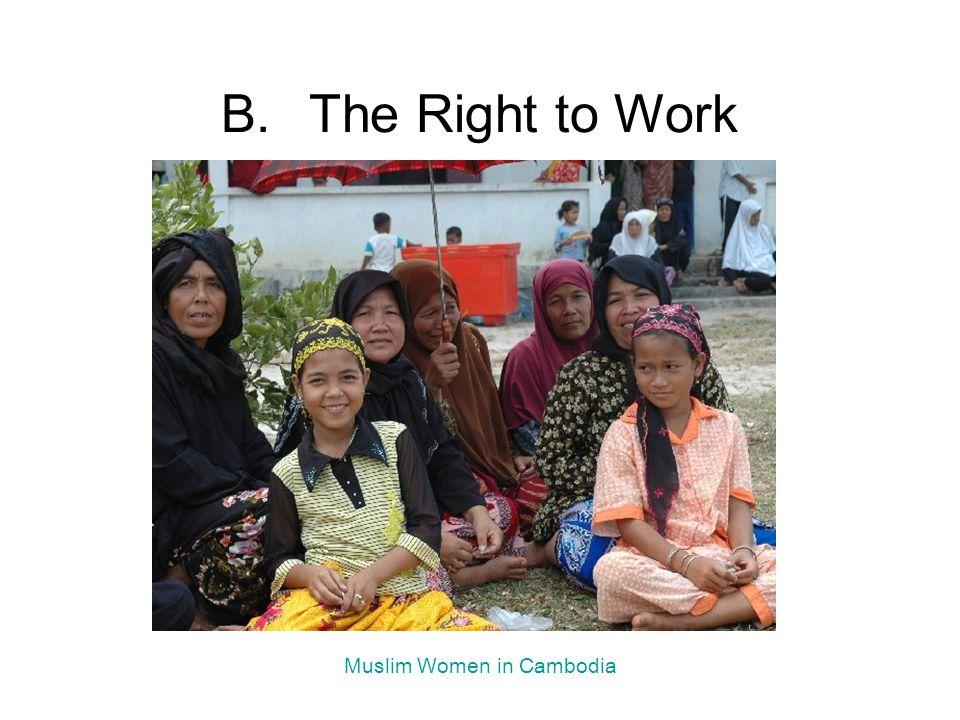 B.The Right to Work Muslim Women in Cambodia