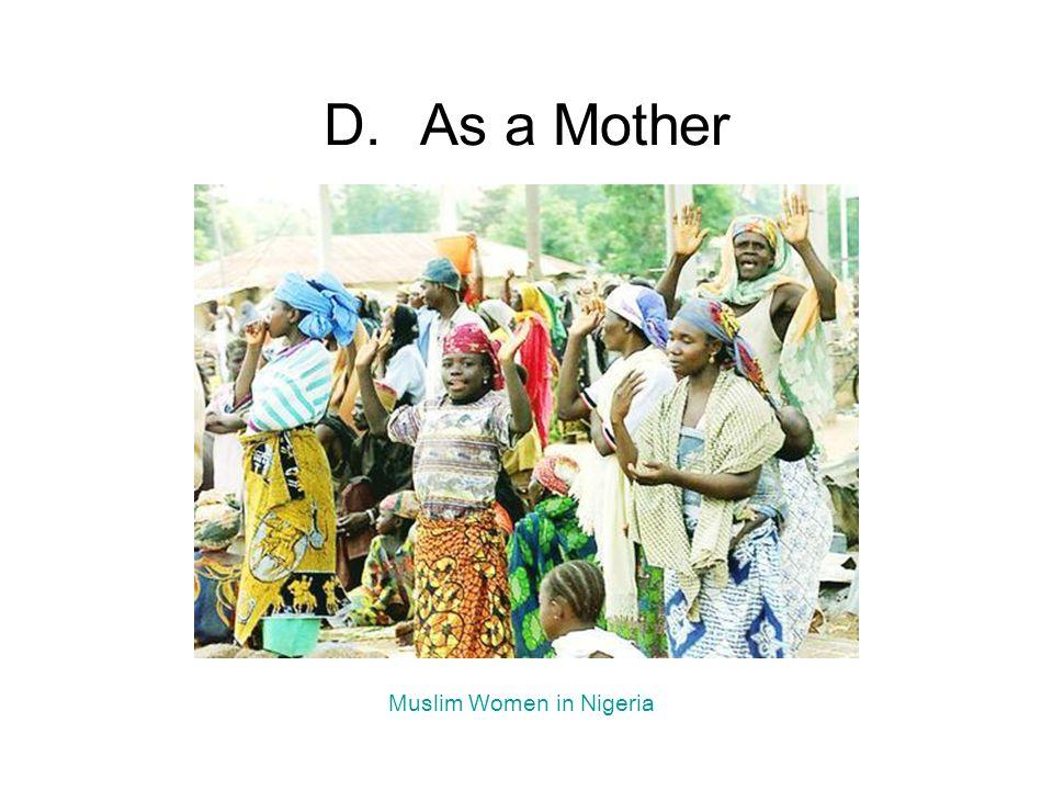 D.As a Mother Muslim Women in Nigeria