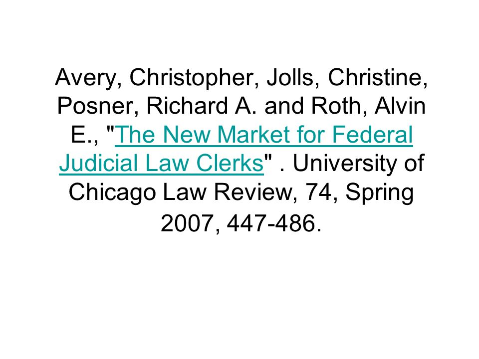 Avery, Christopher, Jolls, Christine, Posner, Richard A. and Roth, Alvin E.,