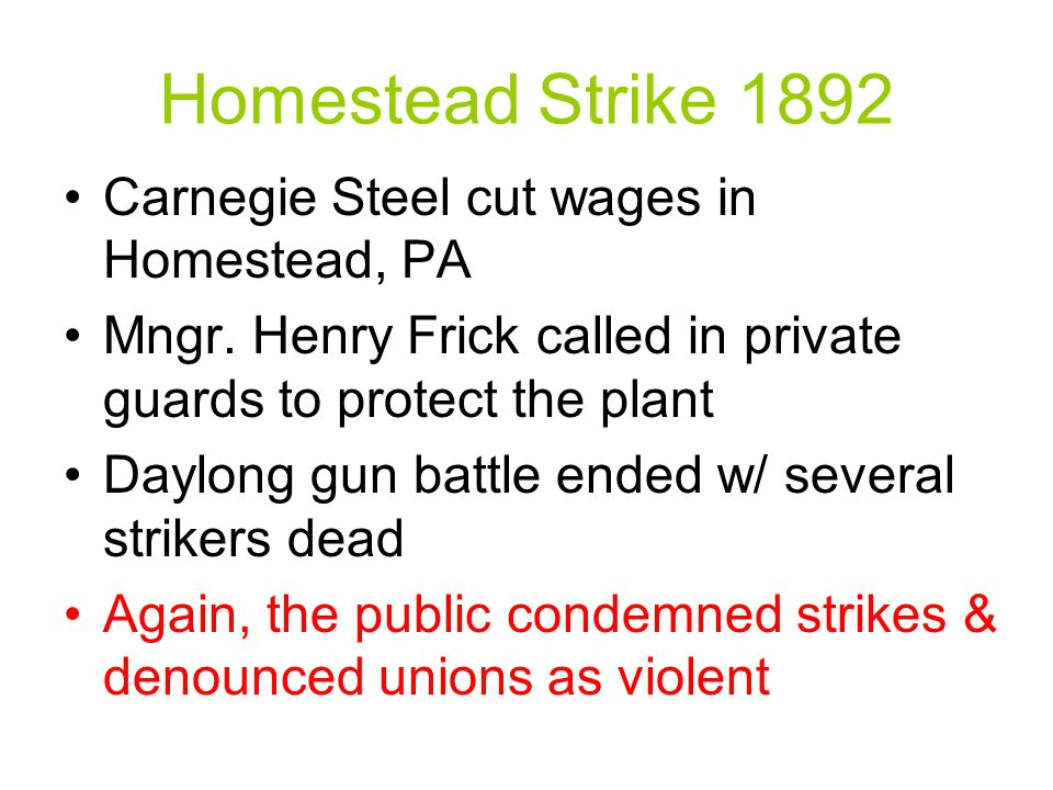 Homestead Strike 1892 Carnegie Steel cut wages in Homestead, PA Mngr.