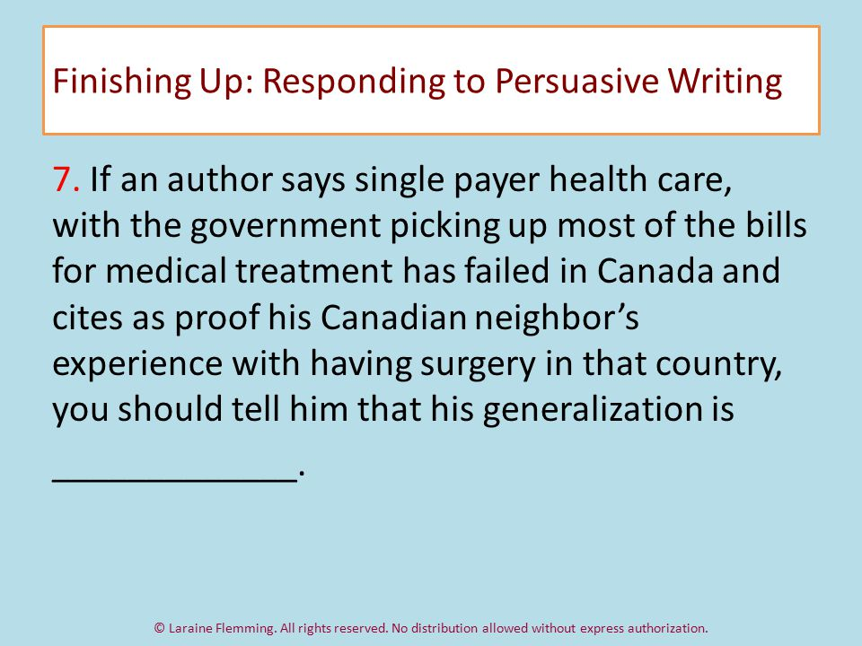 Finishing Up: Responding to Persuasive Writing 7.