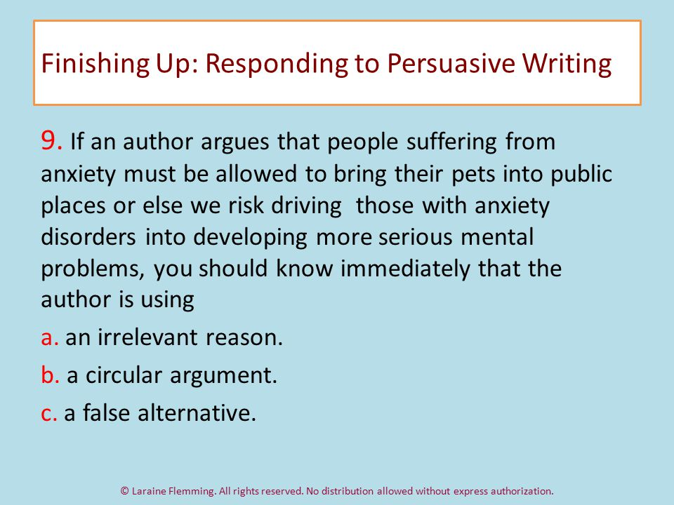 Finishing Up: Responding to Persuasive Writing 9.