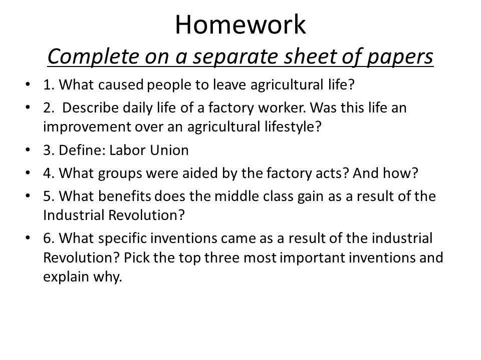 Homework Complete on a separate sheet of papers 1.