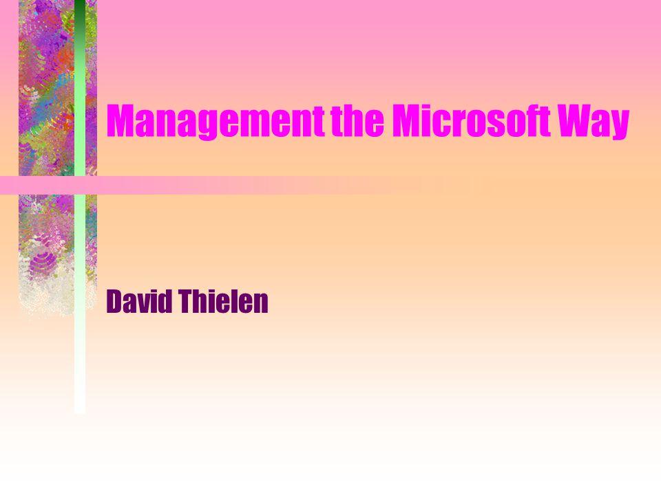Contact Information David Thielen www.thielen.com dave@commerce.com news.thielen.com/thielen.books.management These slides ftp.thielen.com/pub/seminars/SD99_msft.ppt Somewhere on the SD00 website