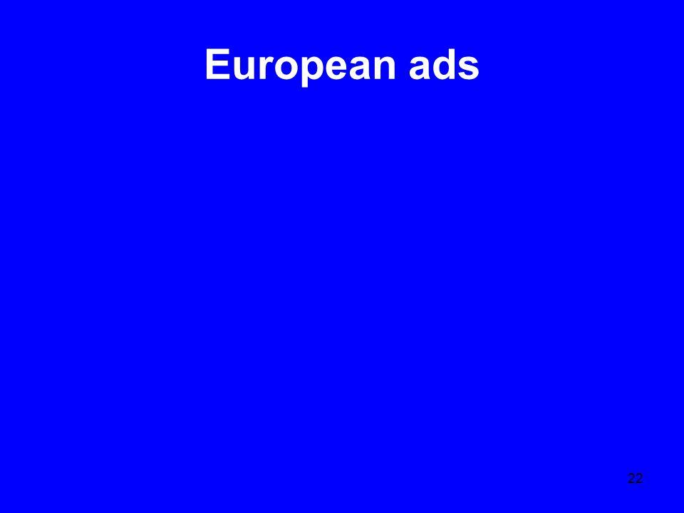 22 European ads