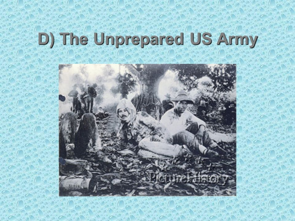 D) The Unprepared US Army