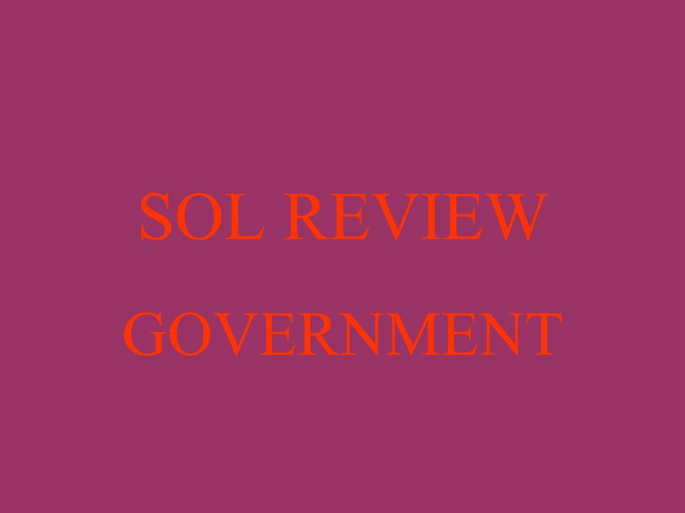 SOL REVIEW GOVERNMENT