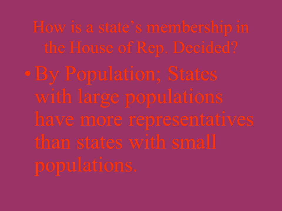 How is a state's membership in the Senate decided? Two senators from each state