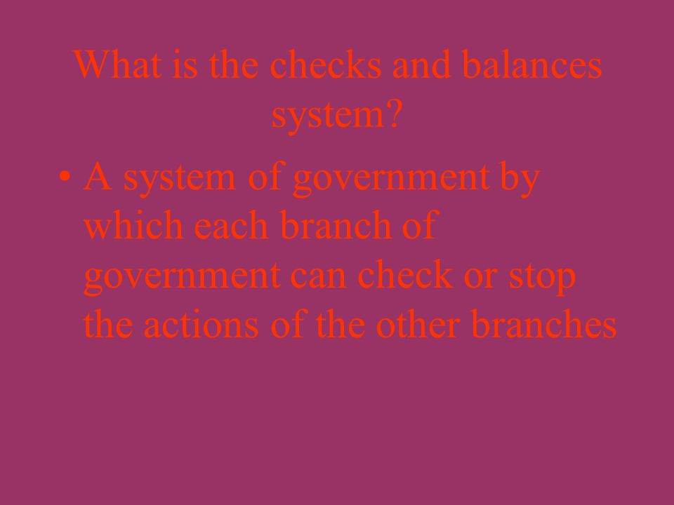 What is separation of powers? The division of power among different branches of government.