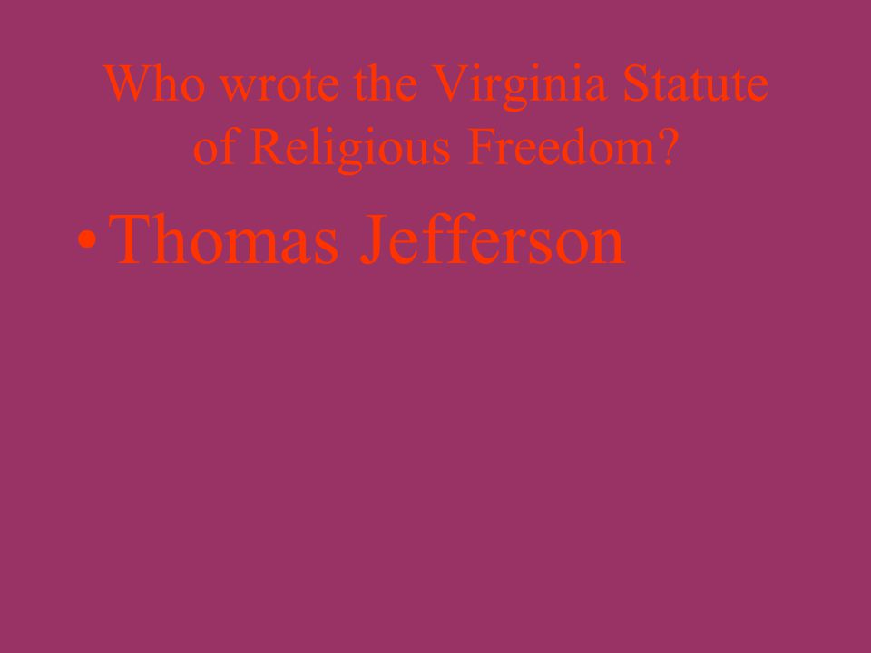 Who wrote the Virginia Declaration of Rights? George Mason