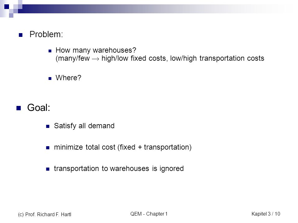 QEM - Chapter 1 Problem: How many warehouses.