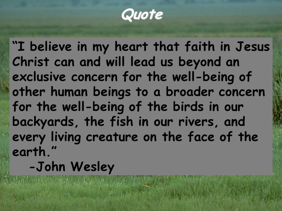 "Quote ""I believe in my heart that faith in Jesus Christ can and will lead us beyond an exclusive concern for the well-being of other human beings to a"