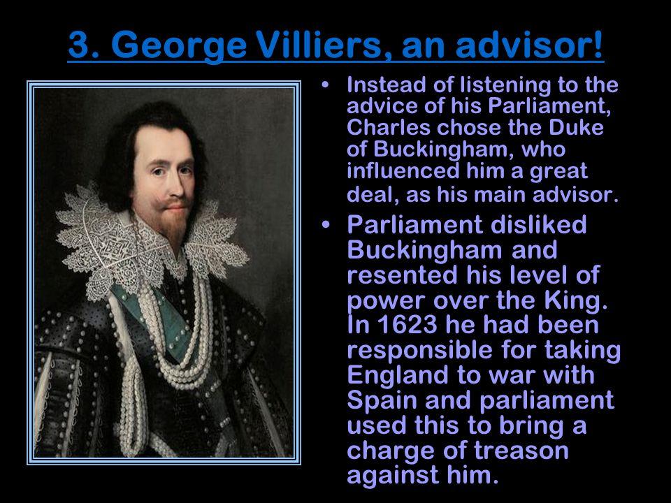 3. George Villiers, an advisor.