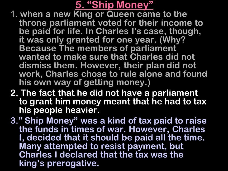 5. Ship Money 1.