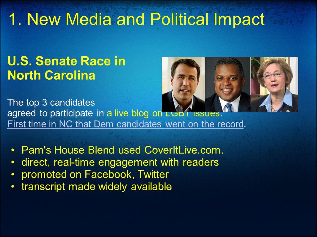 1. New Media and Political Impact U.S.