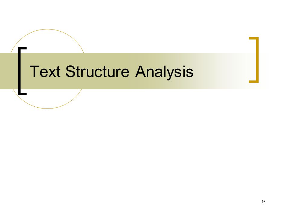 16 Text Structure Analysis