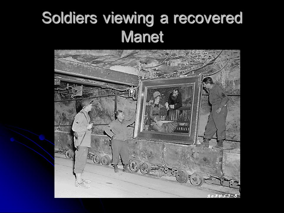 Soldiers viewing a recovered Manet