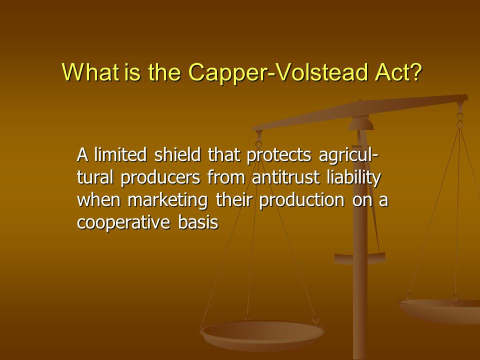 What is the Capper-Volstead Act.