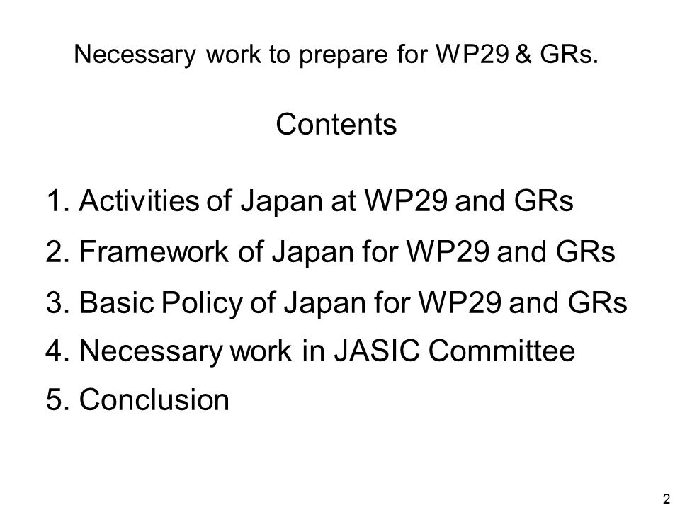 Until the United Nations Secretary- General is notified otherwise, Japan declares that in relation to the installation of safety-belts and restraint systems, Japan will only be bound by the obligations of the Agreement to which this Regulation is annexed with respect to vehicles of categories M, N 2, N 3, O, L 2, L 4, L 5, L 6, L 7 and T.