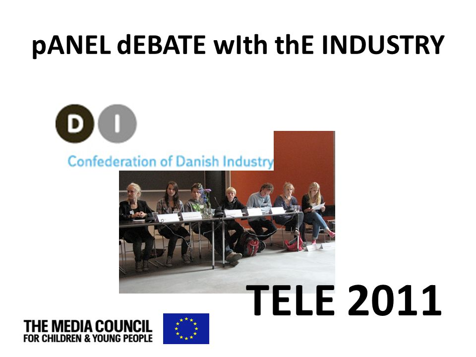 pANEL dEBATE wIth thE INDUSTRY TELE 2011