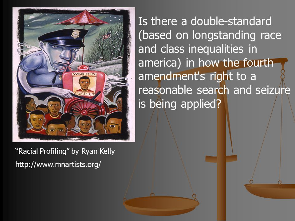 """Racial Profiling"" by Ryan Kelly http://www.mnartists.org/ Is there a double-standard (based on longstanding race and class inequalities in america) i"