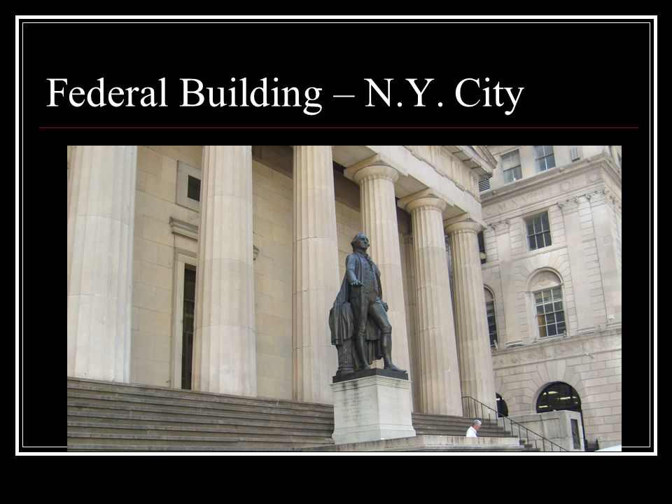 Federal Building – N.Y. City
