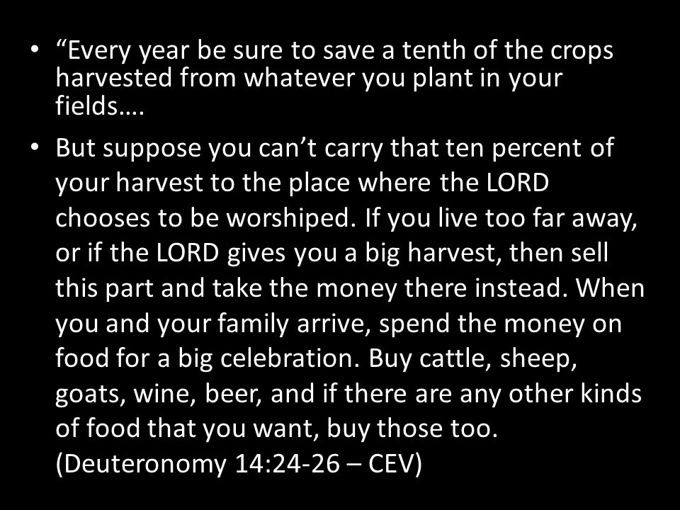 """Every year be sure to save a tenth of the crops harvested from whatever you plant in your fields…. But suppose you can't carry that ten percent of yo"