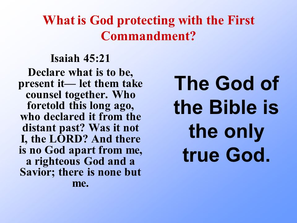 What is God protecting with the First Commandment.